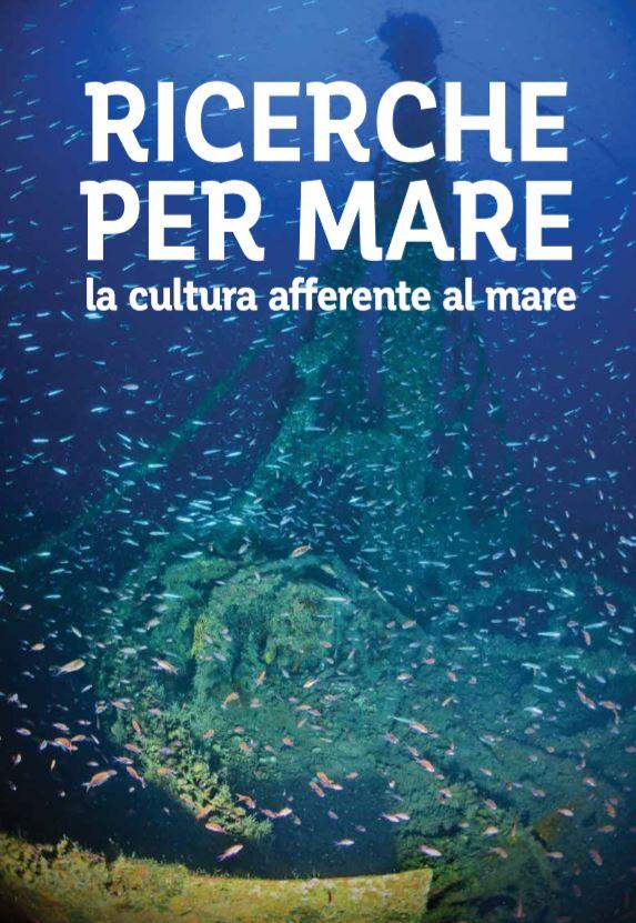 Recensione: Ricerche per mare – la cultura afferente al mare – Sovraintendenza del mare siciliana