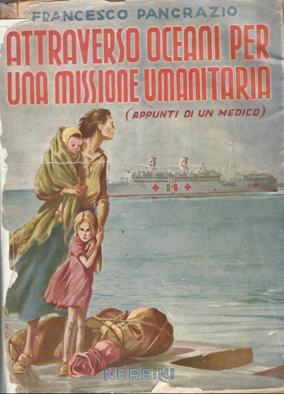 Le navi bianche:  il rimpatrio dei civili italiani dall'Africa Orientale Italiana nel 1942/43