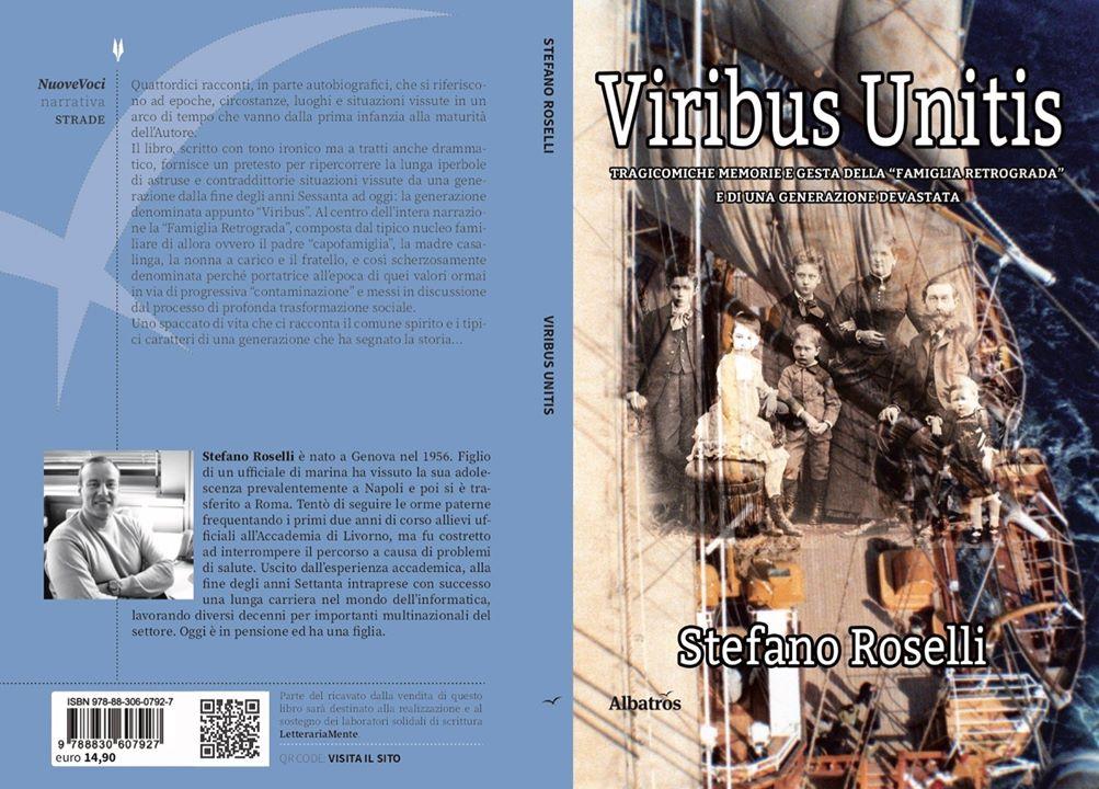 """Recensioni librarie: """"Viribus Unitis"""" di Stefano Roselli"""