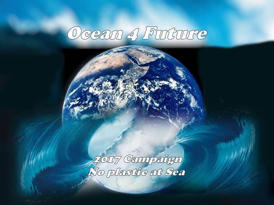 Ocean4future: Istruzioni per la campagna NO PLASTIC AT SEA ... save your future